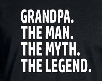 Grandpa Shirt The Man The Myth The Legend Fathers Day Gift Grandpa Gift Grandpa tshirt Gift for Grandpa Grandparent Gift  for Grandparent