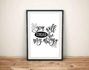 Forever and Always Art Print - Handlettered Forever & Always Quote - Handlettered Sign