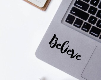 Believe Motto | Motivational Positive Sayings Quotes Coffee Macbook Laptop | Removable Motto Sticker