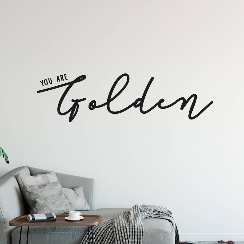 you are golden removable vinyl wall sticker quotes words | etsy