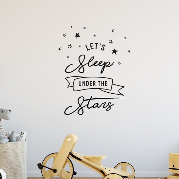 Lets Sleep Under The Stars   Love Goals Family Baby Nursery Kids Children's  Bedroom Decal   Removable Vinyl Wall Sticker