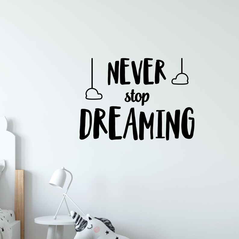 Never Stop Dreaming Vinyl Wall Sticker Animals Quote Inspiration Cute Creatures Nursery Kids Childrens Bedroom Playroom Decal