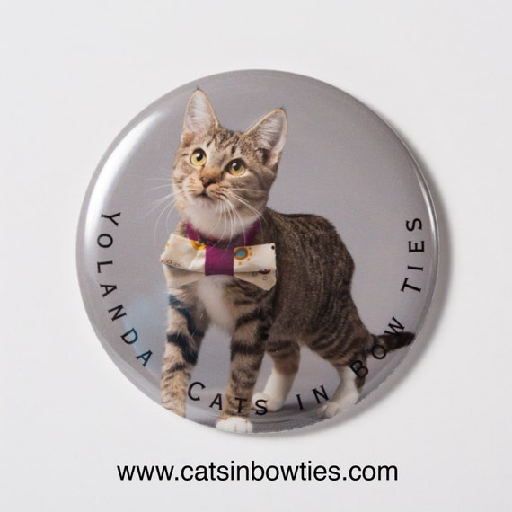 Cats in Bow Ties - 2.5in Limited Edition Button Magnet - Yolanda