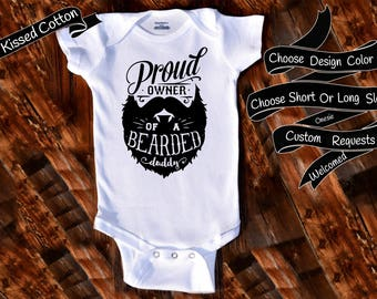 c27fb9177ef6f Baby Onesie Proud owner of a bearded daddy Shower Gift Nursery Custom  Clothing Infant Gerber Baby Bodysuit Choice Of Design Color {K278}