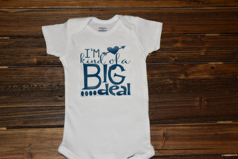 9a7f26b5a057 Im Kind Of A Big Deal Baby Bodysuit Baby Baby Shower Gift