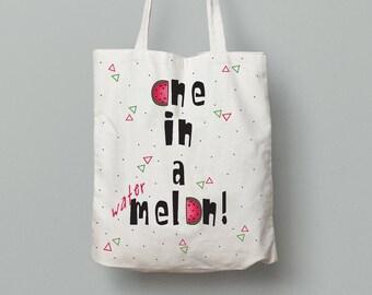 Tote bag, One in a melon, Canvas tote bag, watermelon bag, summer tote bag, quote tote bag, printed tote bag, school tote bag, summer gift
