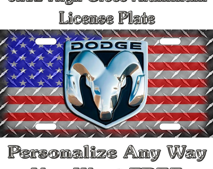 665c56b53566 ... Wallpaper Aluminum Novelty  15.00. Diamond Plate Dodge Ram American  Flag Sign Custom Monogram License Plate Auto Car Tag Personalize Background