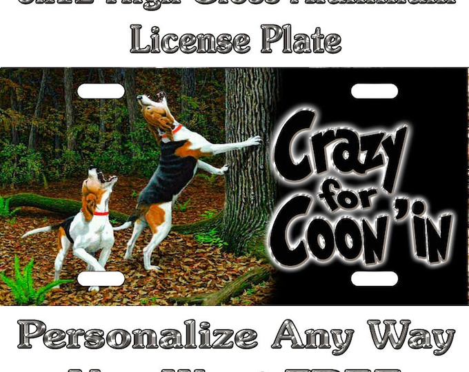 446ba2b4746a Coon Dog Hunting Walker Racoon Sign Custom Monogram License Plate Auto Car  Tag Personalize Background Wallpaper
