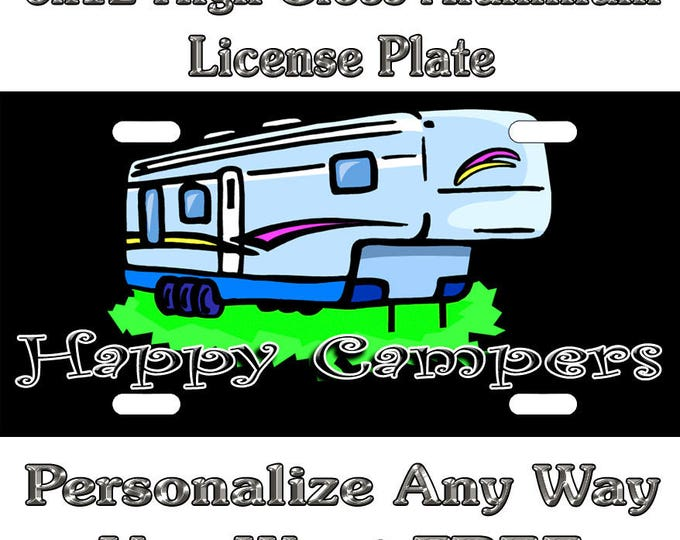 5258e71882ba Happy Campers Custom Monogram License Plate Auto Car Tag Personalize  Background Wallpaper Aluminum Novelty