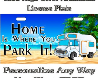 a24fc3fc066d Happy Campers Class C Beach Life is good Custom Sign License Plate Auto Car  Tag Personalize Background Wallpaper Aluminum Novelty No Decaly