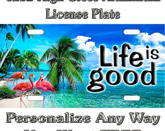 3546edbca72b Beach Life is good Flamingos Custom Monogram License Plate Auto Car Tag  Personalize Background Wallpaper Aluminum Novelty