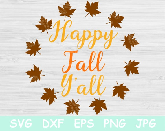 Happy Fall Yall Svg File With Leaf Frame Fall Svg Cut Files Etsy