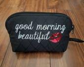 Items similar to Makeup Bag, Good Morning Beautiful