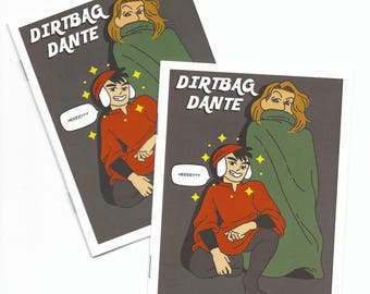 Dirtbag Dante