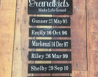 Grandkids make life grand. Grandparent sign, Grandparents sign, Grandchildren. Grandkids Sign. Grandparents sign with date of births.