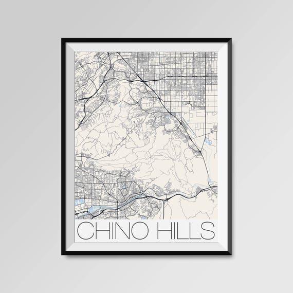 Chino Hills California Map Chino Hills City Map Print Chino Hills Map Poster Wall Art Chino Hills Gift Custom Personalized California Map