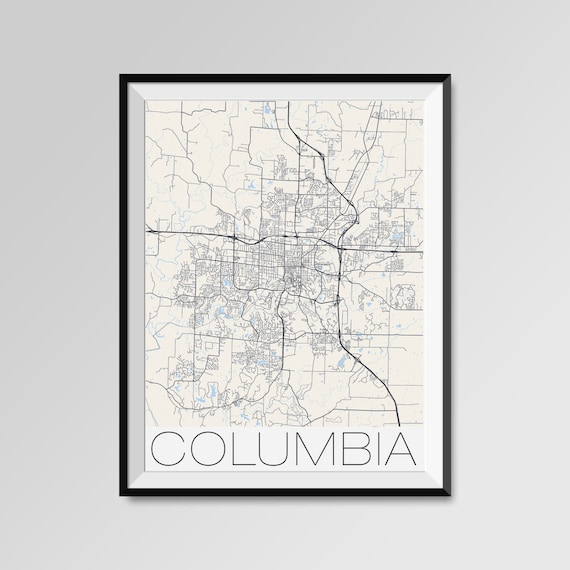 Columbia Missouri Map Columbia City Map Print Columbia Map Poster Columbia Art Columbia Gift Custom City Maps University Of Missouri