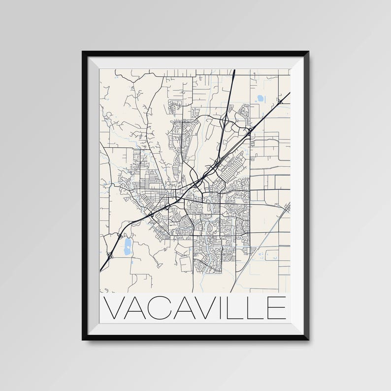 Map Of California Vacaville.Vacaville California Map Vacaville City Map Print Vacaville Map Poster Vacaville Map Art Vacaville Gift Custom City California Maps
