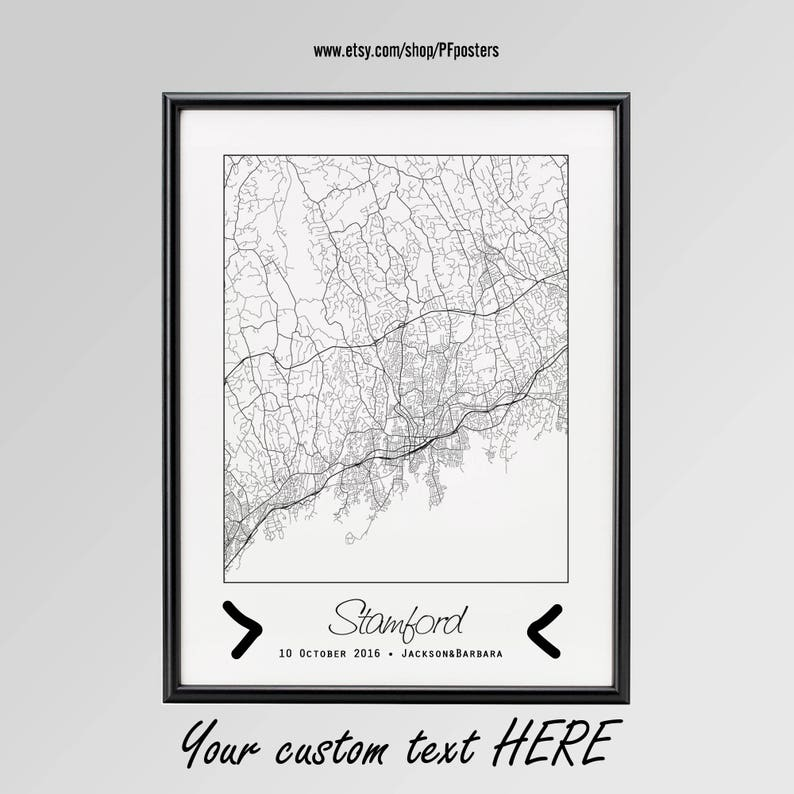 Stamford Poster Stamford Connecticut Map Personalized map Stamford Wall Art gift Stamford City Print Custom city