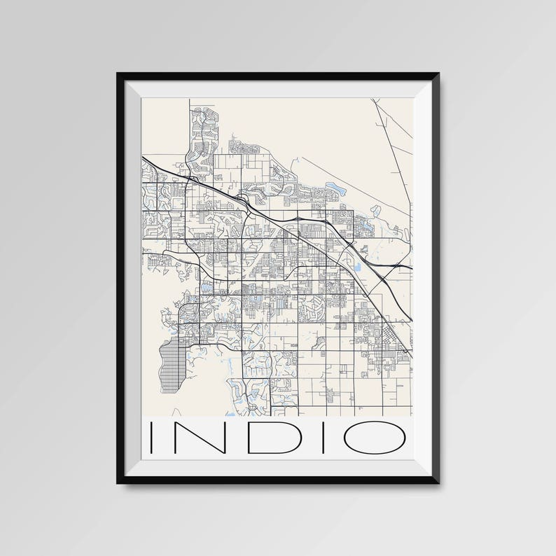 INDIO California Map Indio City Map Print Indio Map Poster | Etsy