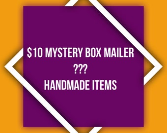 Mystery Box Mailer/ Handmade Items/ 10 Dollar Gifts/ 15 to 20 dollar value/ Gift Idea