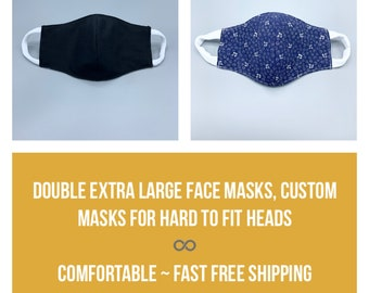 Double 2X Extra Large custom made face mask for hard to fit, 3 layers w/ filter pocket, soft ear loops, give measurements, fabric choice