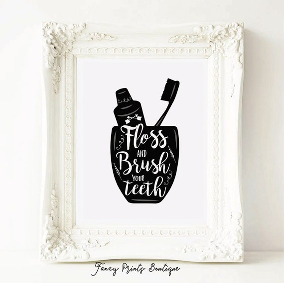 Floss And Brush Your Teeth Funny Bathroom Art Bathroom Etsy