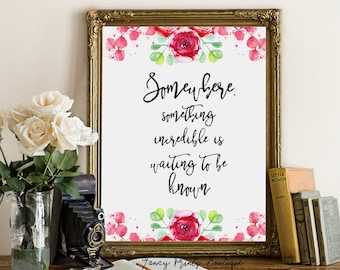 Carl Sagan Art Print , Somewhere, Something Incredible is waiting , Printable Quote art, Inspirational printable , Wall Art Decor