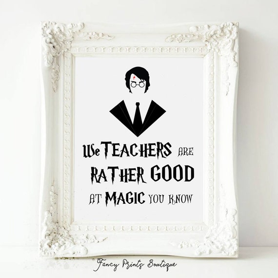 Printable Quotes Harry Potter We Teachers Are Rather Good At Etsy Classy Harry Potter Quotes