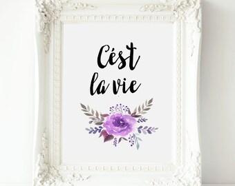 Cést la vie  Home decor print, Printable Dorm art, Dorm decor, french quote, printable dorm quote, watercolor printable art , printable Dorm