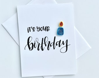 birthday card   it's your birthday   birthday gift   quilling card   quilled card   quilling   paper art   birthday art   art for birthday