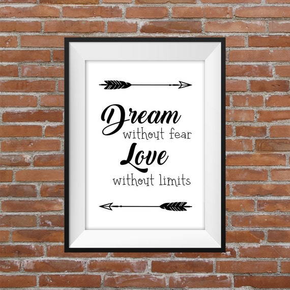 Dream Without Fear Love Without Limits: Dream Without Fear Love Without Limits Quote Poster