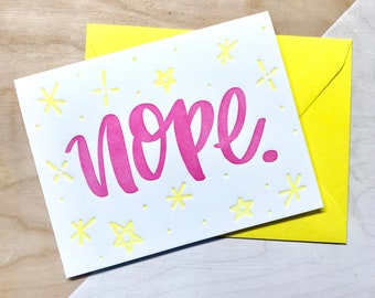 Nope - Letterpress Greeting Card
