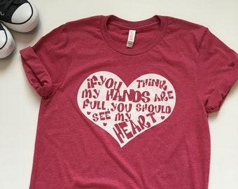 Mom Shirt With Saying. Mothers Day Gift. Mom Shirt. Shirt for Moms. Full Heart Shirt. Mom Life Best Life. Graphic Tee. Kindergarten Teacher.