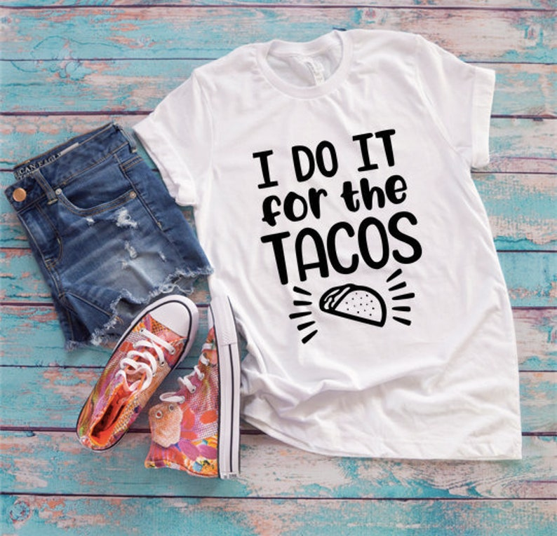 68c4bb1688d I Do It for the Tacos Tshirts   Workout Tshirts   Fitness