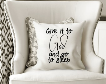 Give It To God And Go To Sleep Christian Canvas Sign Etsy
