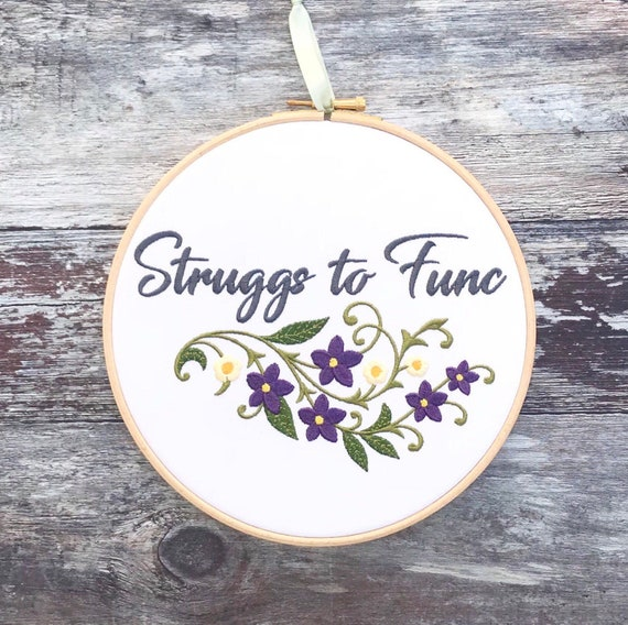 struggs to func embroidery hoop art queer eye gift home decor etsy. Black Bedroom Furniture Sets. Home Design Ideas