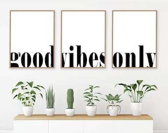 Good Vibes Only Motivational Print Inspirational Words Printable Wall Art Positive Quote Large Poster Set Of 3 PrintsDigital Download