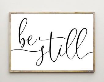 23d0654e7 Be Still Print,Bedroom Decor,Above Bed,Printable Wall Art,Home  Decoration,Minimalist,Inspirational Quote,Motivational Words,Digital  Download