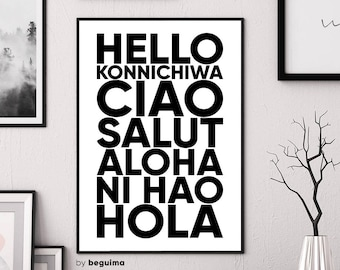 Hello in different languages, Greeting Print, Hola, Ciao, Salut, Aloha, Ni Hao, Printable Wall Art, Black & White, Poster, Digital Download