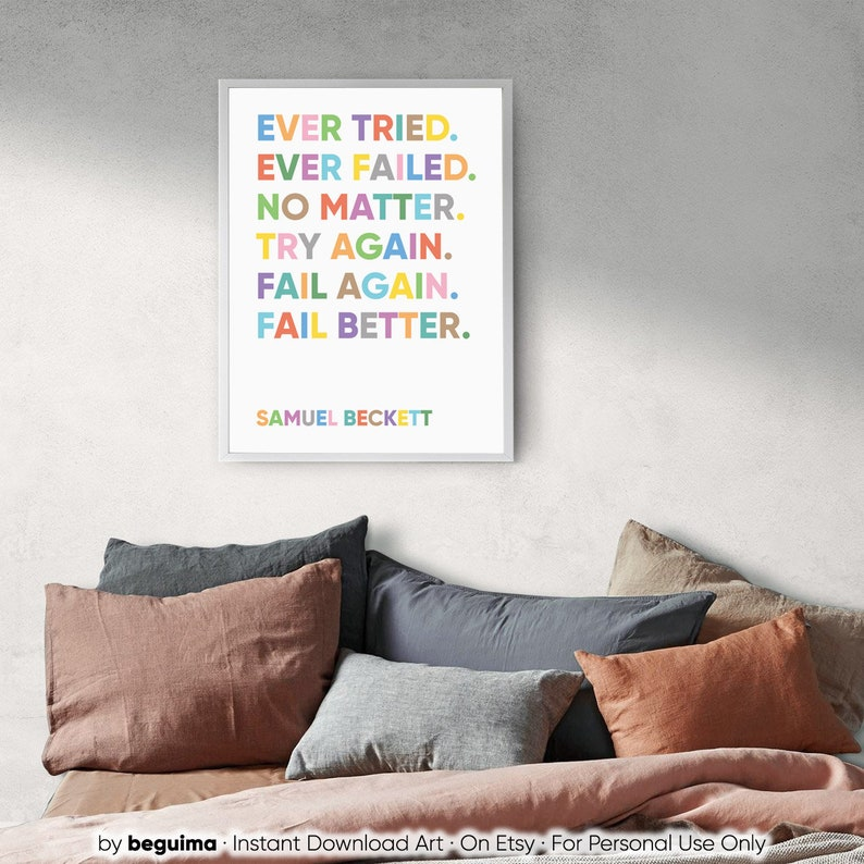 Inspirational Quote Prints,Samuel Beckett,Motivation Phrase,Try Again,Fail Better,Printable Wall Art,Classroom Decor,Poster,Digital Download