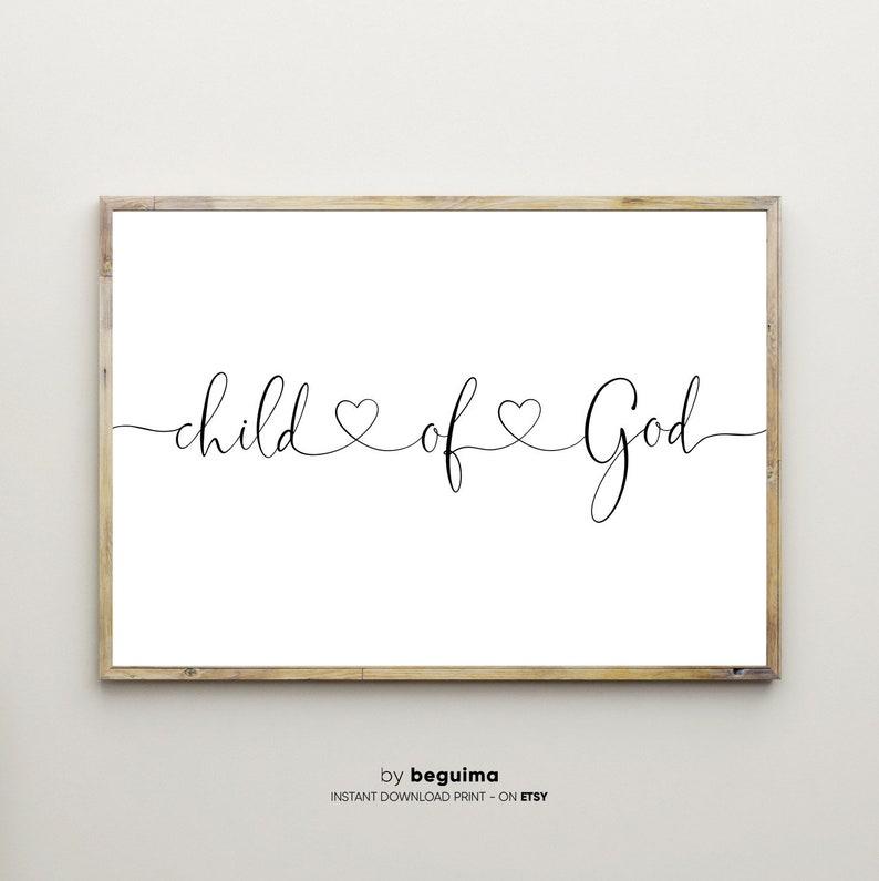 I Am A Child Of Godbible Verse Printchristian Etsy