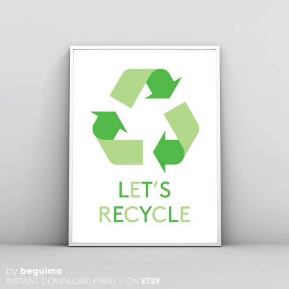 Recycle Sign Recycling Symbol Ecology Poster Printable Wall Etsy
