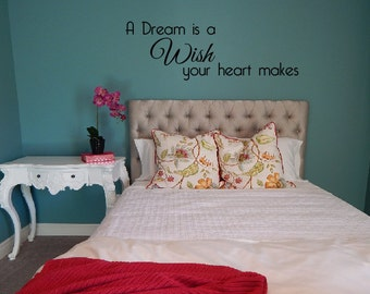 A dream is a Wish your heart makes decal