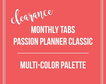 CLEARANCE Monthly Tabs | Passion Planner Classic | Multi-Color Palette