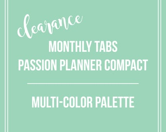 CLEARANCE Monthly Tabs | Passion Planner Compact | Multi-Color Palette