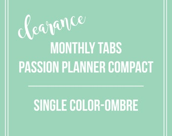 CLEARANCE Monthly Tabs | Passion Planner Compact | Single Color-Ombre