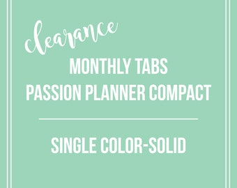 CLEARANCE Monthly Tabs | Passion Planner Compact | Single Color-Solid