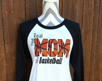 Basketball Mom Shirt The Real Mom's of Basketball,Game Day Shirt