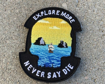 Explore More - Never Say Die Patch (Goonies Inspired)